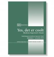 Yes, det er coolt. Moderne Importord i Dansk